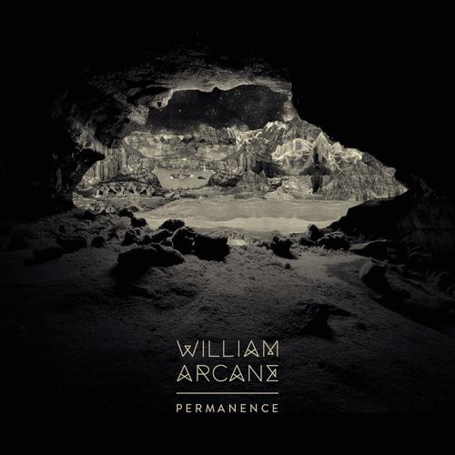 "William Arcane - ""Permanence"" EP"