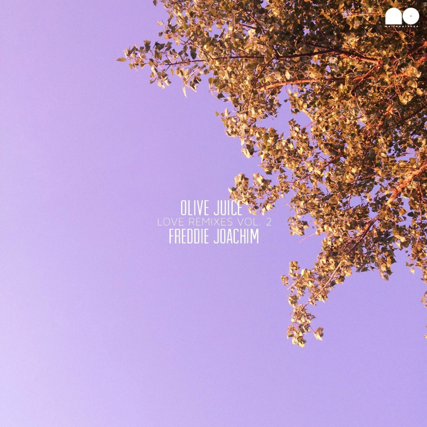 Olive Juice (Love Remixes Vol. 2)