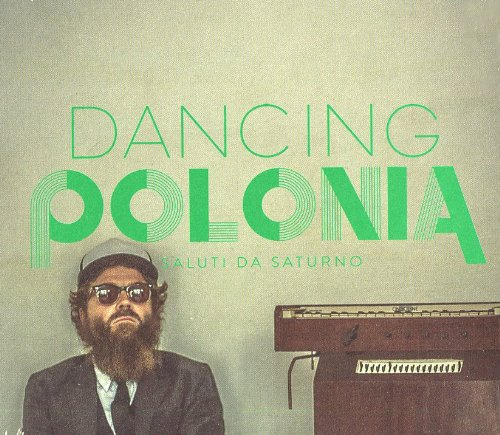 Saluti-da-Saturno-Dancing-Polonia