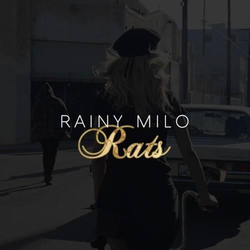 Rainy Milo - Rats