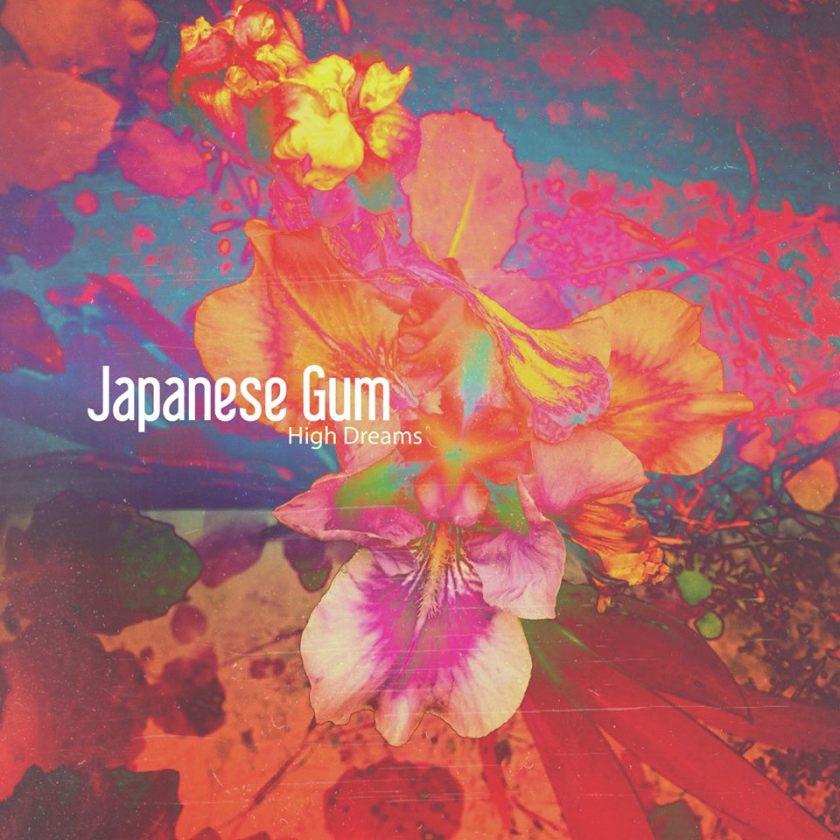 JapaneseGum-HighDreamsCover