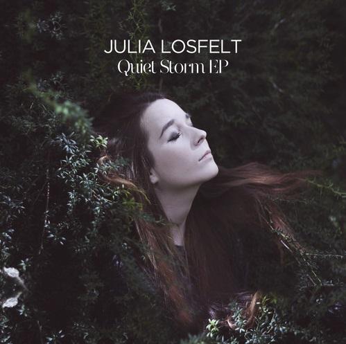 Julia Losfelt - Quiet Storm EP