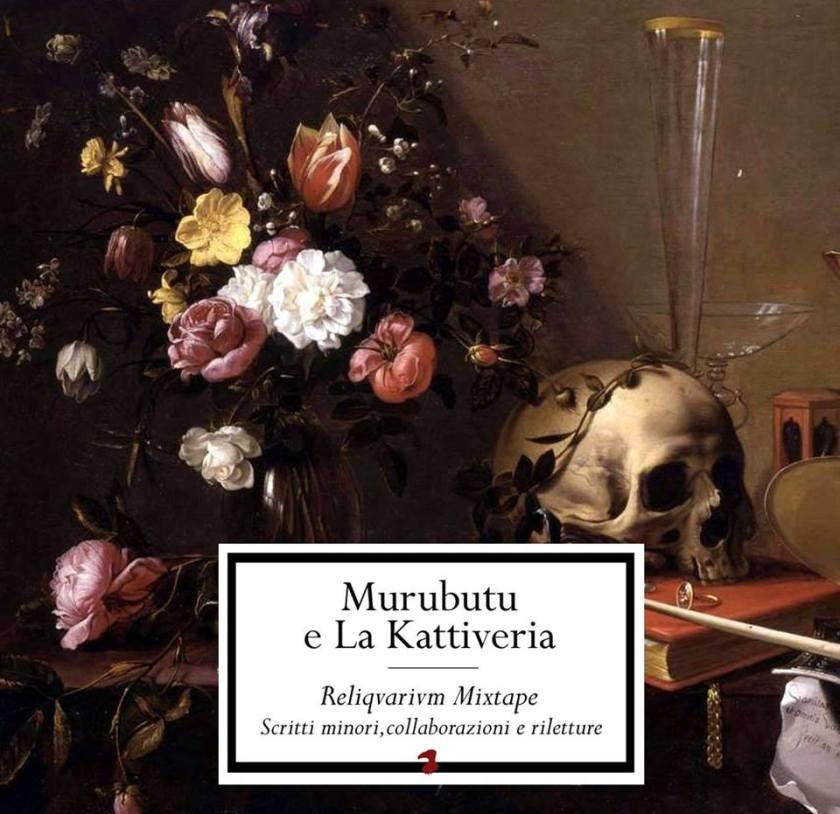 Murubutu e La Kattiveria - Reliqvarivm Mixtape