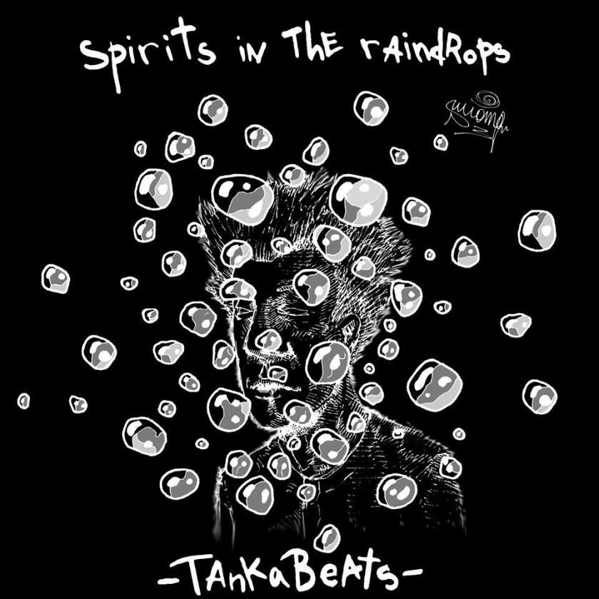 TankaBeats - Spirits in the raindrops