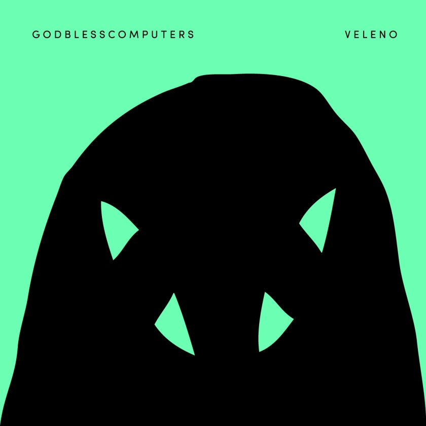 Godblesscomputers - Veleno