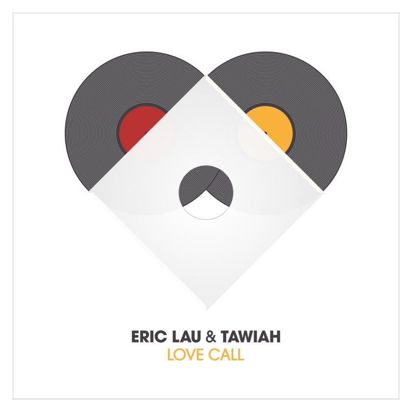 Eric Lau&Tawiah - Love Call EP