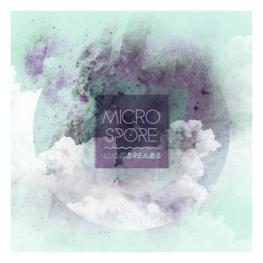 Microspore - Lucid Dreams