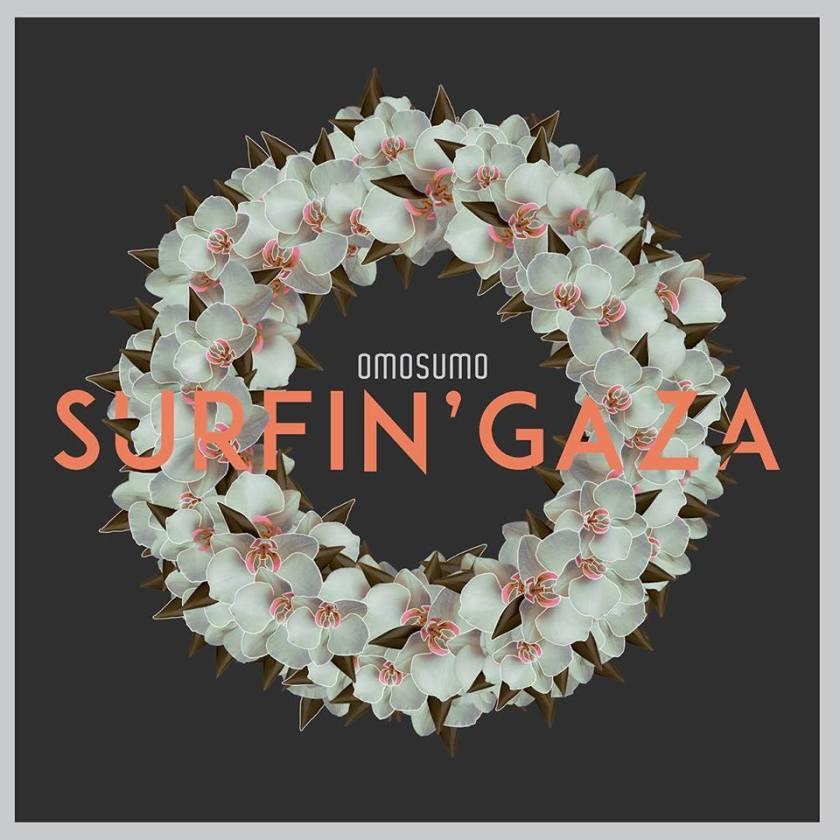 omosumo - Surfin'Gaza
