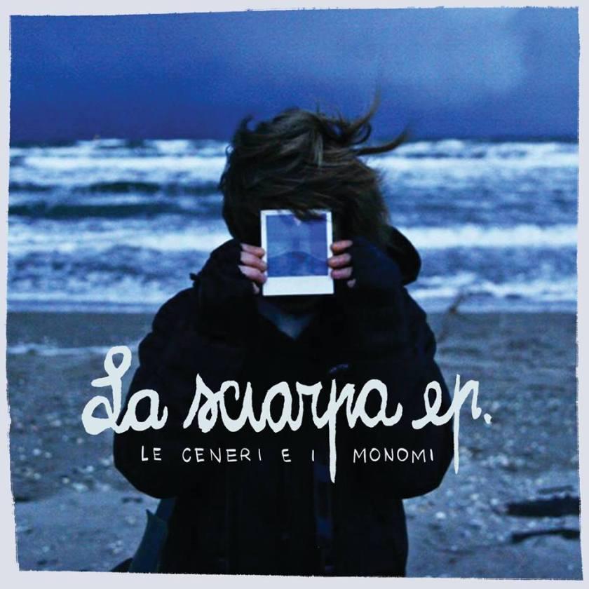 Le Ceneri e i Monomi - La sciarpa EP