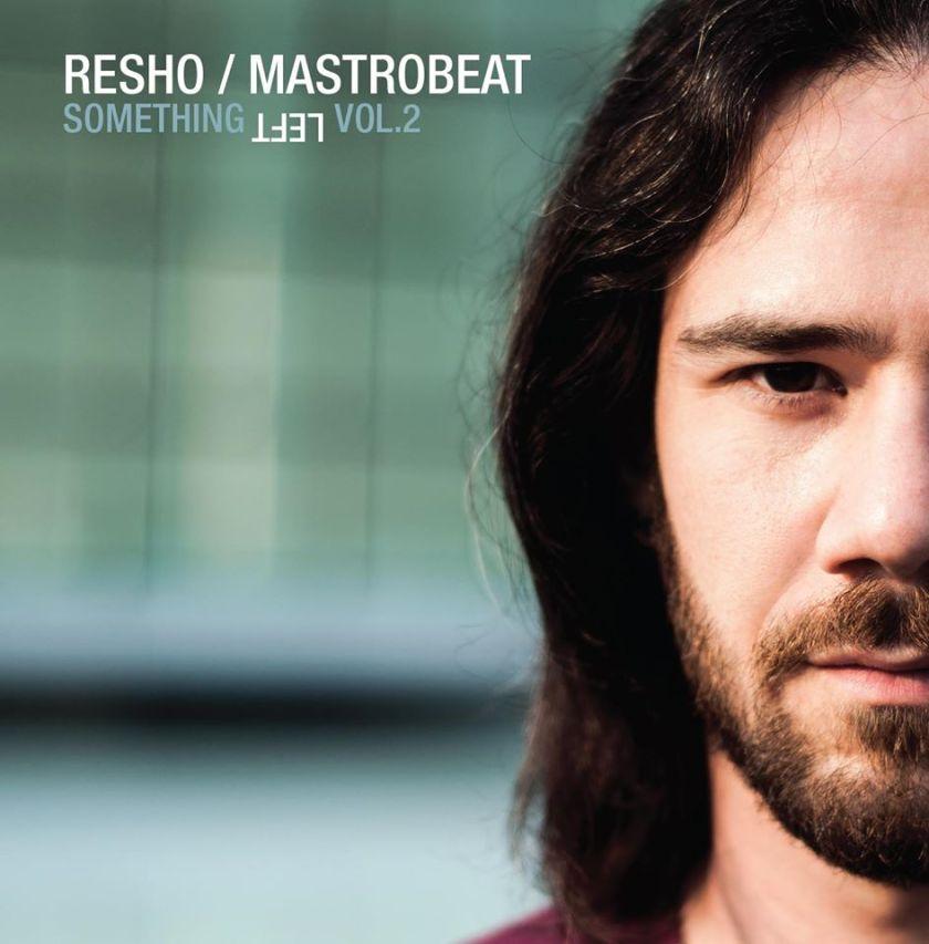 Resho - Something Left Vol.2