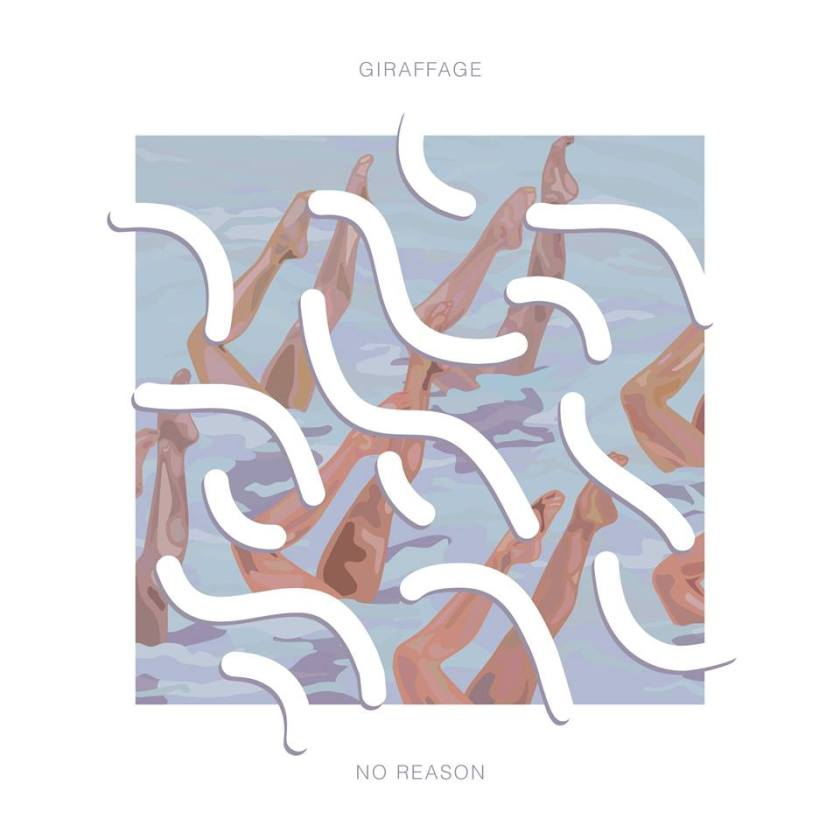 Giraffage - no reason