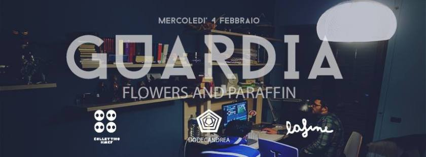 Flowers and Paraffin - Guardia