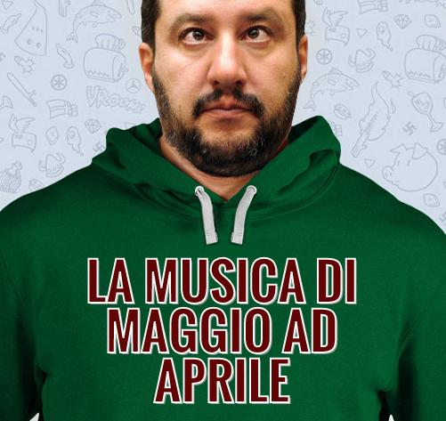 La musica per Maggio ad Aprile.