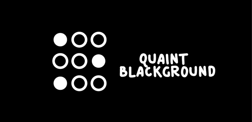Blackground w/Quaint