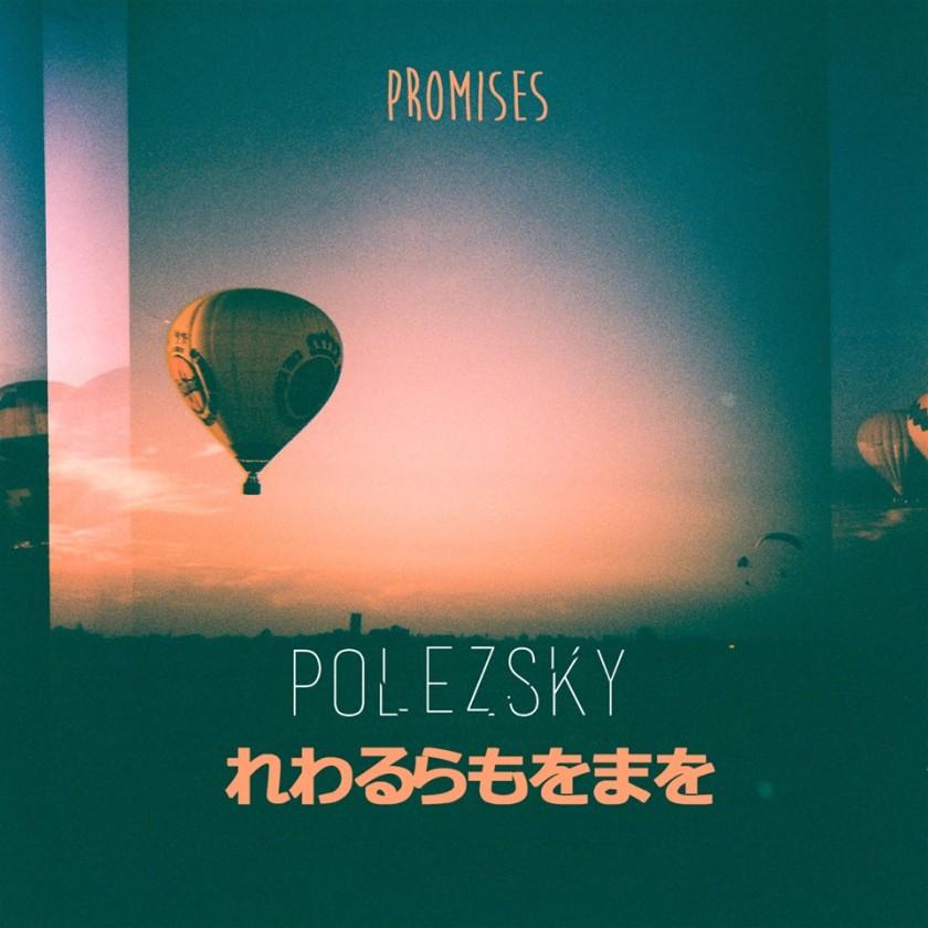 Polezsky - Promises